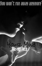 You're Mine by Katiella1D