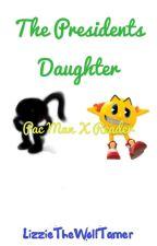 The President's Daughter - Pac-Man X Reader by LizzieTheWolfTamer