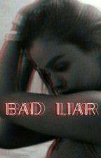 bad liar °•semi•° by natalarry