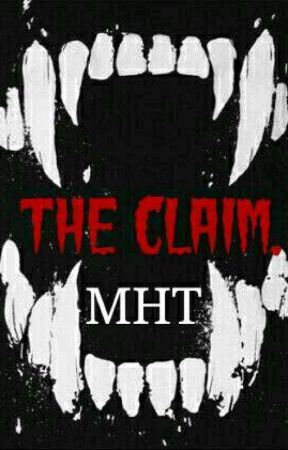 The Claim. by MyHiddenThoughts