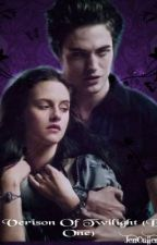 My version of twilight Book 1 by Immortal_Forever31