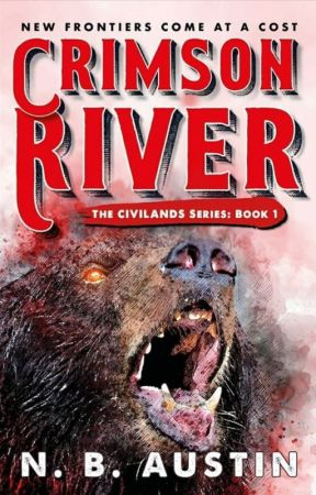Crimson River (Civilands Book 1) by nbaustinbooks