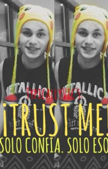 ¡Trust Me!- Michael Clifford.