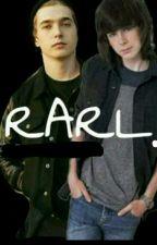 RARL-Ron x Carl  by RonxxRarlxxCD9xx