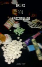 Drugs and prostitution. +GAY+ by ALOIS-TRCY