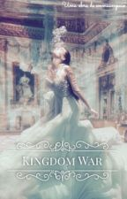 KINGDOM WAR by emmsampaio