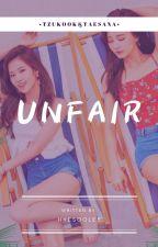 Unfair [TzuKook And TaeSana] by Fita_generation