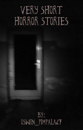 Very Short Horror Stories - Wake Up - Wattpad