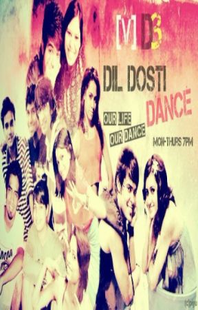 [V] D3 Dil Dosti Dance - Our Life, Our Dance by PrishitaMehta
