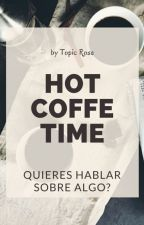 """""""HOT COFFE TIME""""  by topicRose"""