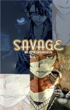 SAVAGE [SARUMI] by wildyatagarasu