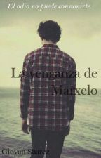 La Venganza de Marxelo by GiovanSuarezSaravia