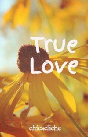 True Love by chicacliche