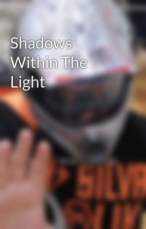 Shadows Within The Light by Atticus-Frost