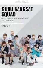 Guru Bangsat Squad • EXO by cadabae