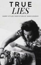 true lies // harry styles ✔ by sassyloueh01