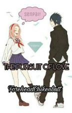 The Pursuit Of Love by ForeheadChikenbutt