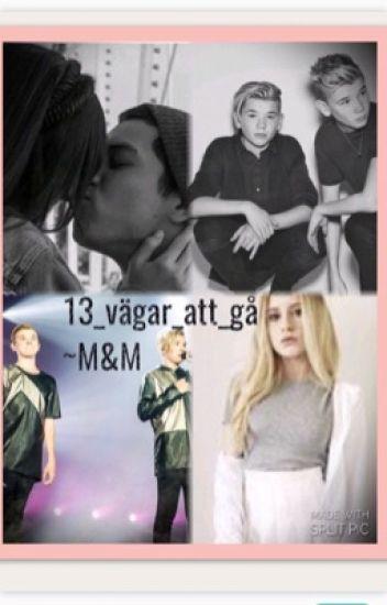 13 vägar att gå~M&M Pausad