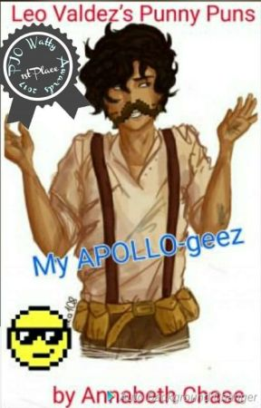 Leo Valdez's Punny Puns and Heroes Of Olympus Jokes by miankie