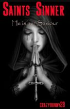Saints Sinner & All Sinners Return  by crazybunny23