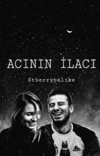 ACININ İLACI || Oğuzhan Özyakup Fanfiction. by stberrybelike