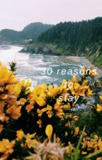 30 reasons to stay || piszczek by wukasz