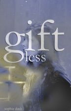 Giftless by SophieDash