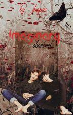 Imaginary  ~Chanbaek~  //One-Shots// by jhopies