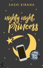 Nighty Night, Princess by kirskey