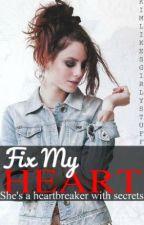 Fix My Heart. </3 by kimlikesgirlystuff