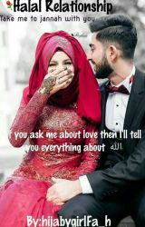 Halal Relationship 2017✔ by hijabygirlFa_h