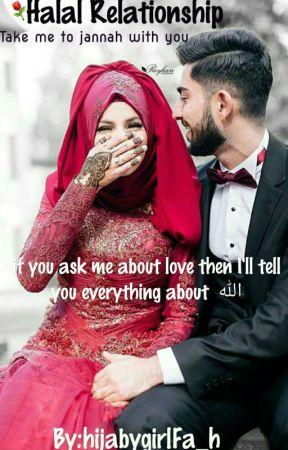 Halal Relationship 2017✔ by hijabygirlFa_h