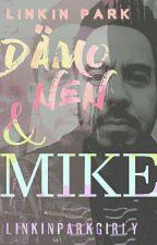 Dämonen und Mike / Linkin Park FF (vorzeitig abgebrochen) by Linkinparkgirly