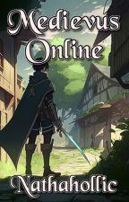 Medievus Online by NattyNatnat17
