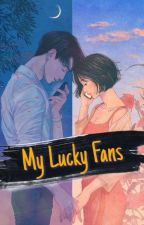 MY LUCKY FANS (EXO Fanfiction) by YanaExo4