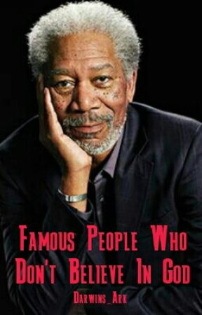 Famous People Who Don't Believe In God by Darwins_Ark