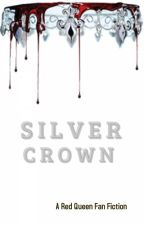 Silver Crown (A Red Queen Fanfic) by ShadowsKilledLight