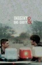 SUPERNATURAL⤵                   IMAGINY I ONE-SHOTY [ZAWIESZONE DO MAJÓWKI] by casualysatan