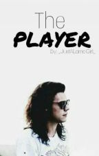 The Player | H.S  by _JustALameGirl_