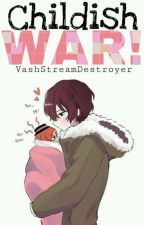 Childish war!『Bungou Stray Dogs』 by VashStreamDestroyer