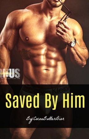 Saved By Him ( Book 21 ) by CocoaButterDior