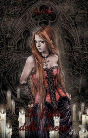 La figlia della strega by SoGi92