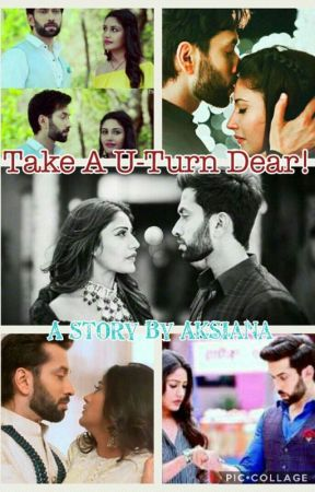 Take a U-turn dear! by aksianayar