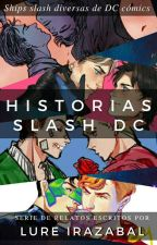 Drabbles/One-Shots DC by LureIrazabal