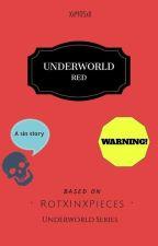 Underworld : Red (ManXMan) by MistressOfSins