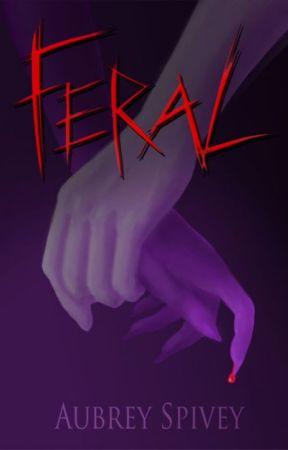 Feral (Short) by Aubrey_Spivey