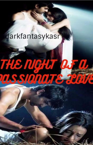 THE NIGHT OF A PASSIONATE LOVE   !!! - DARK FANTASIES