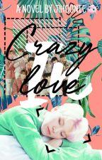 crazy in love ーwooziharem by JlHOONIE