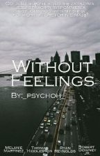 Without Feelings | L.L. I Avengers by _psychoh_