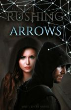Rushing Arrows [Oliver Queen] by dcmarvelu
